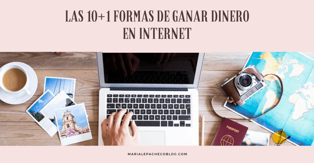 10+1 Mejores Formas de ganar dinero en internet