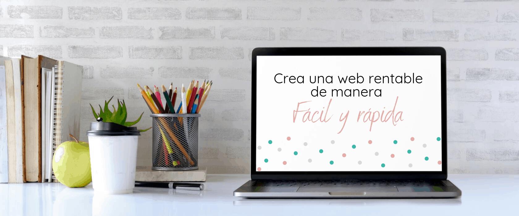 Crea un web rentable