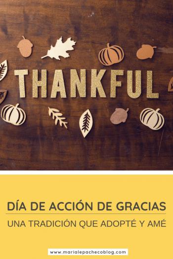 Día de acción de gracias, una tradición que adopté